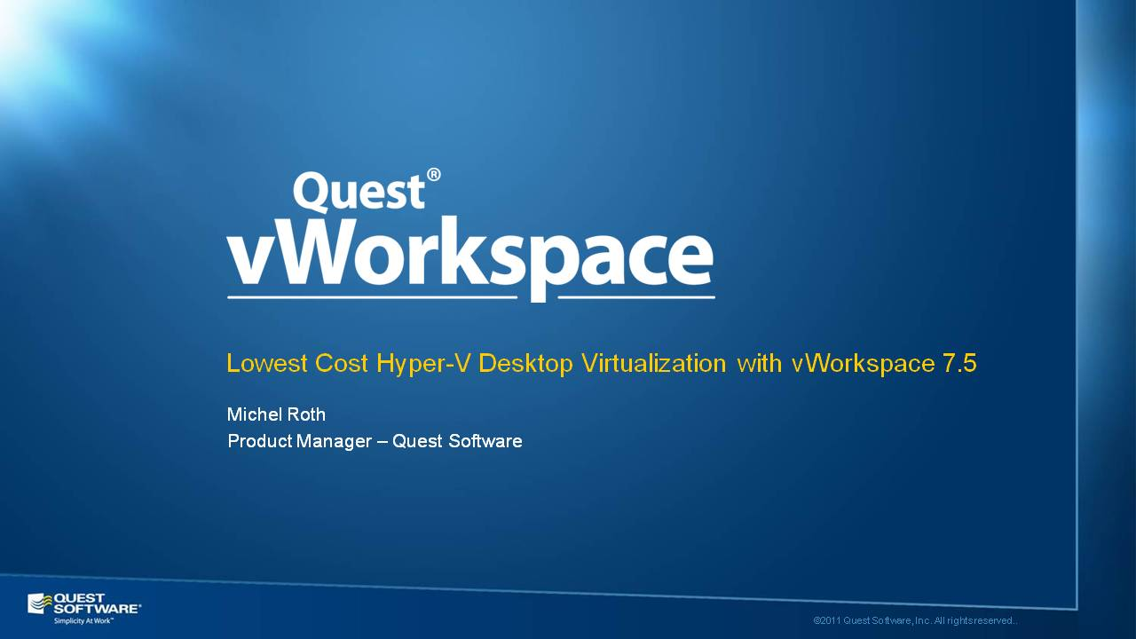 Lowest Cost Hyper-V Desktop Virtualization with vWorkspace 7.5