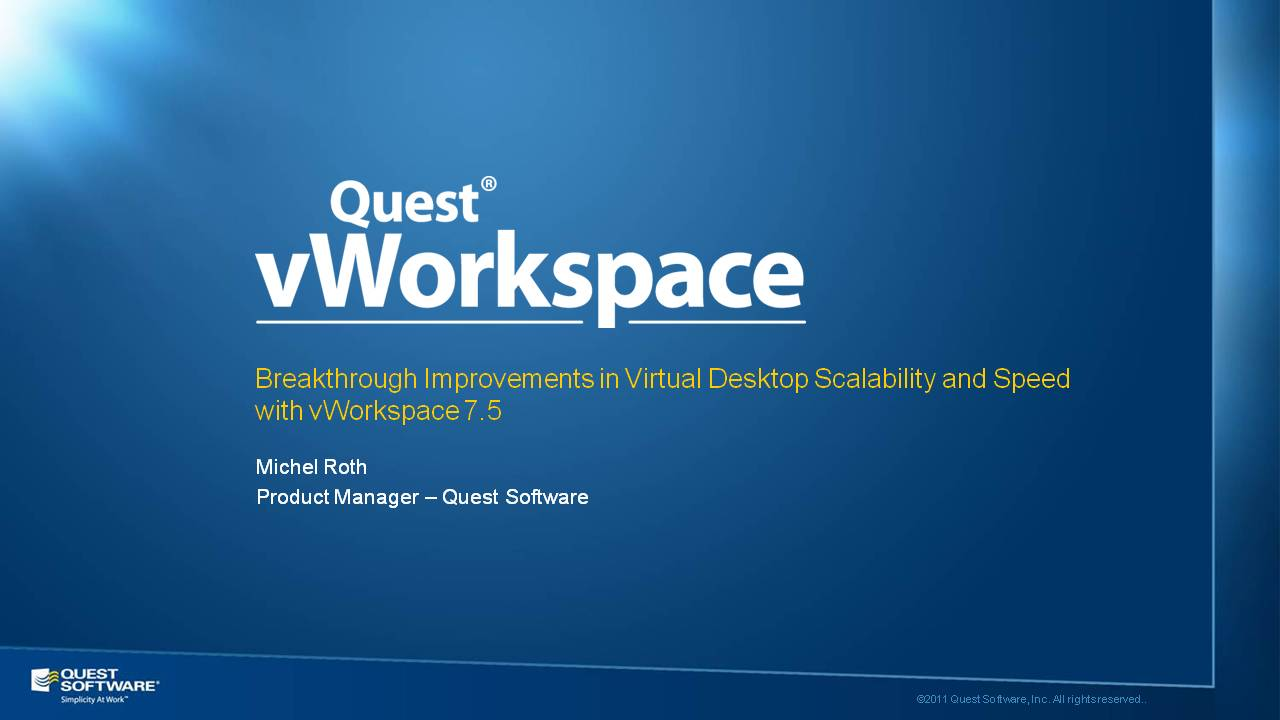 Breakthrough Improvements in Virtual Desktop Scalability and Speed with vWorkspace 7.5
