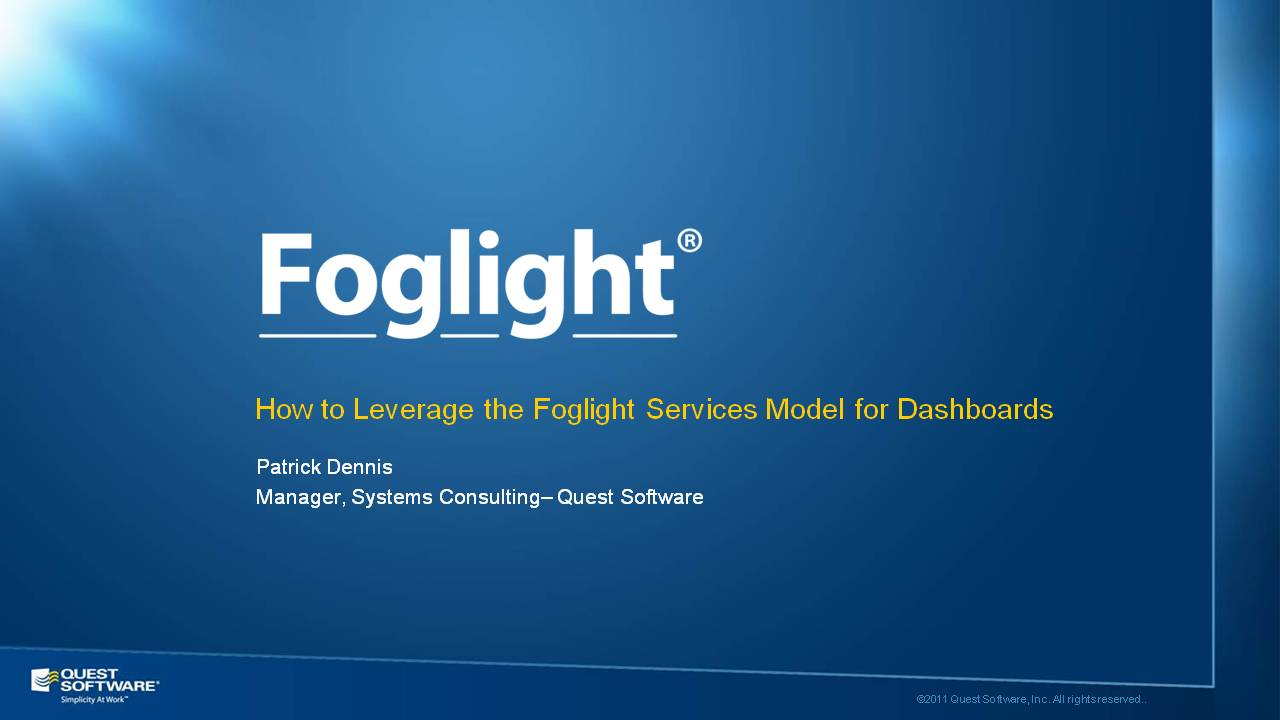 How to Leverage the Foglight Services Model for Dashboards