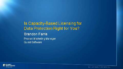 Is Capacity-Based Licensing for Data Protection Right for You?