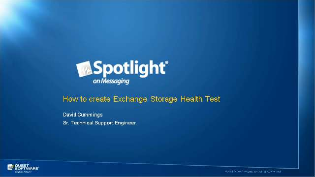 How to Create Exchange Storage Health Tests with Spotlight on Messaging