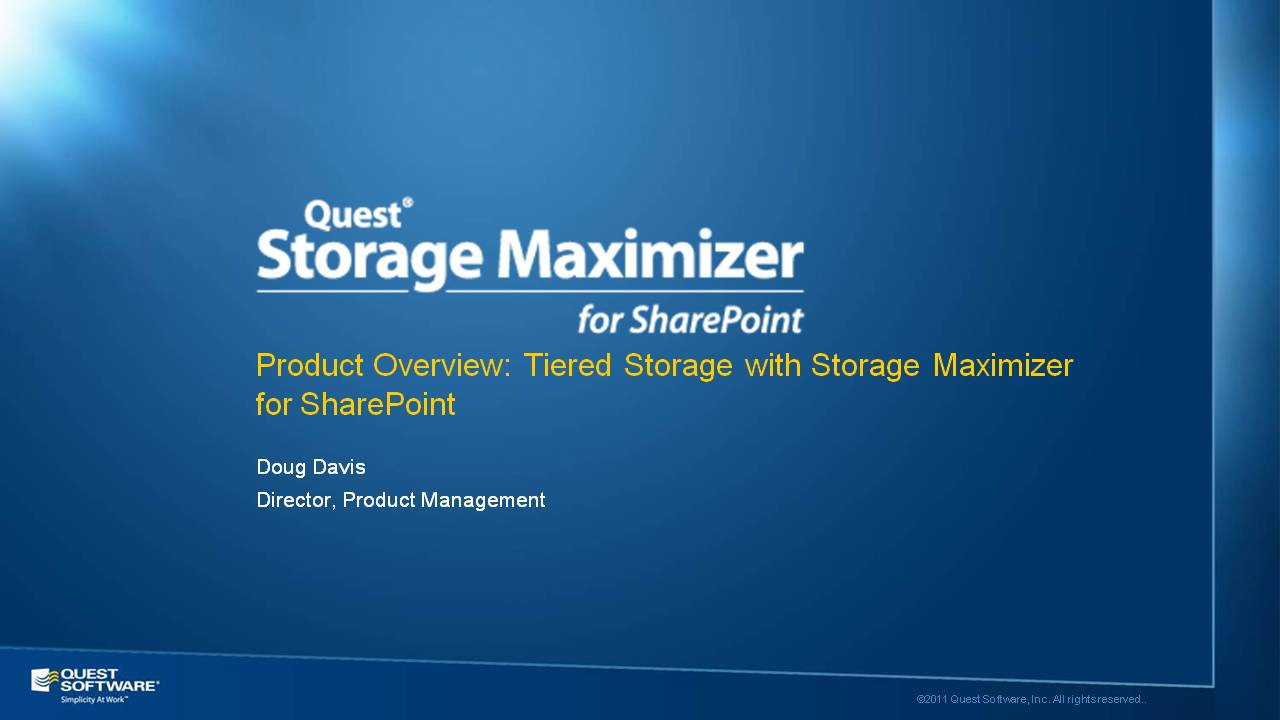 Product Overview: Tiered Storage with Storage Maximizer for SharePoint