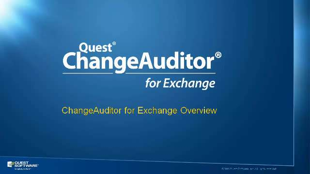 ChangeAuditor for Exchange Overview