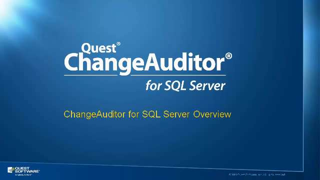 ChangeAuditor for SQL Server Overview