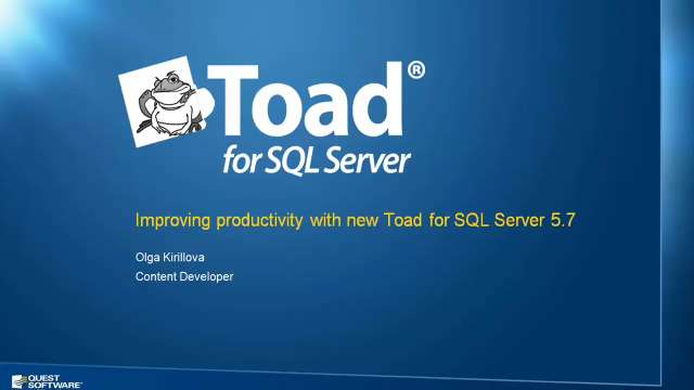 Increasing Productivity with Toad for SQL Server v5.7