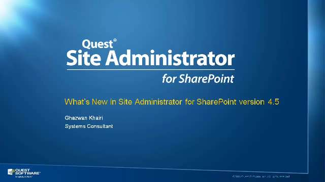 What's New in Site Administrator for SharePoint version 4.5
