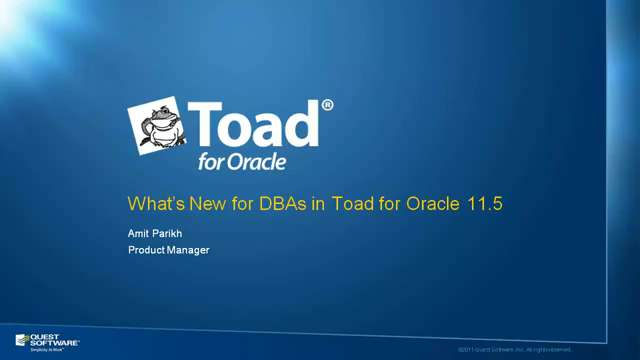 What's New for DBAs in Toad for Oracle 11.5