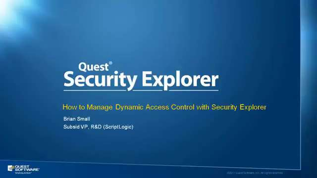 How to Manage Dynamic Access Control with Security Explorer