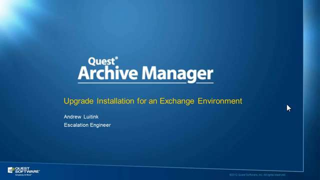 How to upgrade Archive Manager in an Exchange environment