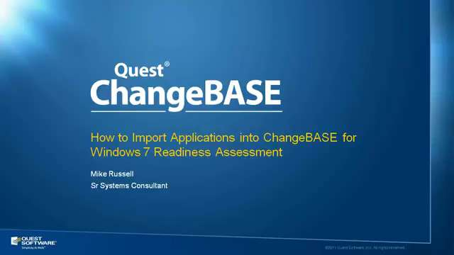 How to Import Applications into ChangeBASE for Windows 7 Readiness Assessment