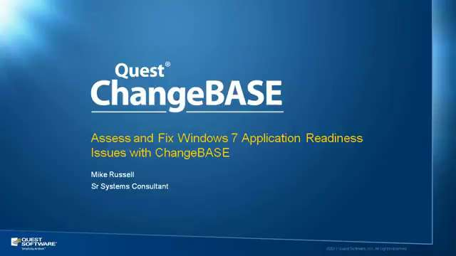 Assess and Fix Windows 7 Application Readiness Issues with ChangeBASE