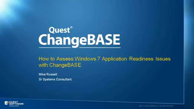 How to Assess Windows 7 Application Readiness Issues with ChangeBASE