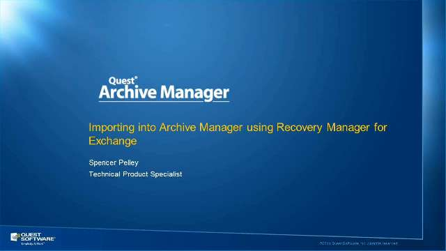 Import Items into Archive Manager using Recovery Manager for Exchange