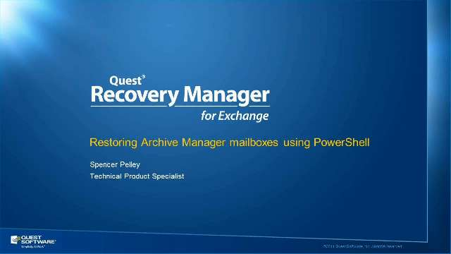 Restore Archive Manager Mailboxes to PST with PowerShell cmdlets