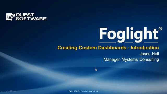 How to Create Custom Dashboards with Foglight