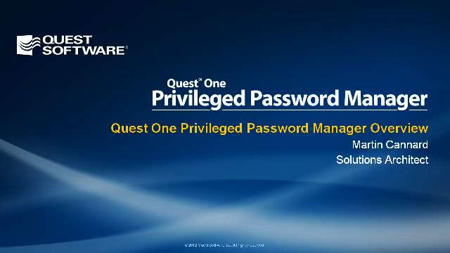 Quest One Privileged Password Manager Overview
