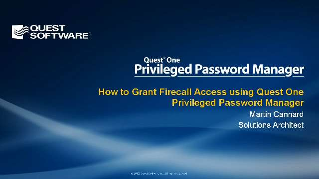 How to Grant Firecall Access using Quest One Privileged Password Manager
