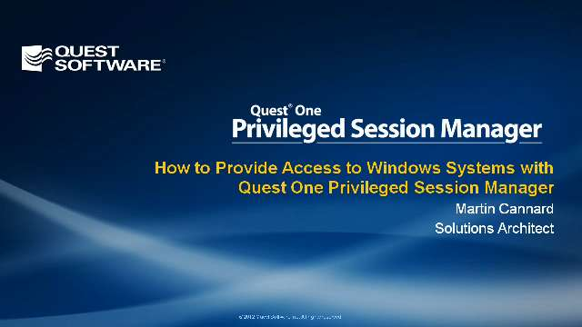 How to Provide Access to Windows Systems with Quest One Privileged Session Manager