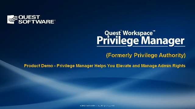 Product Demo - Privilege Manager Helps You Elevate and Manage Admin Rights