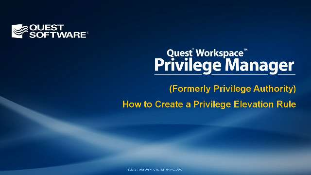 How to Create a Privilege Elevation Rule with Privilege Manager