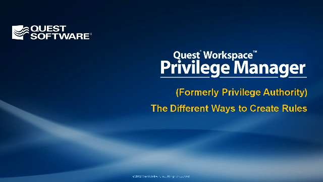 The Different Ways to Create Rules with Privilege Manager