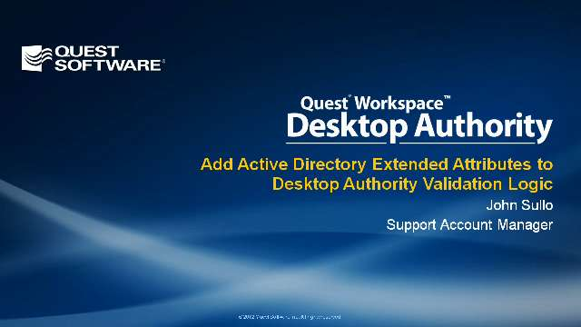 Add Active Directory Extended Attributes to Desktop Authority Validation Logic