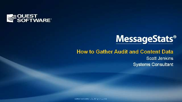 How to Gather Audit and Content Data with MessageStats