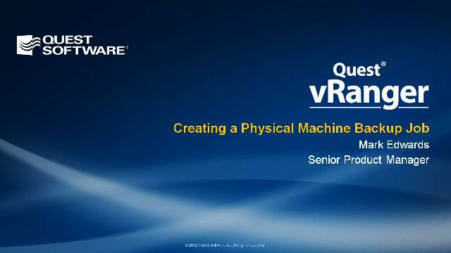 Creating a Physical Machine Backup Job in Quest vRanger