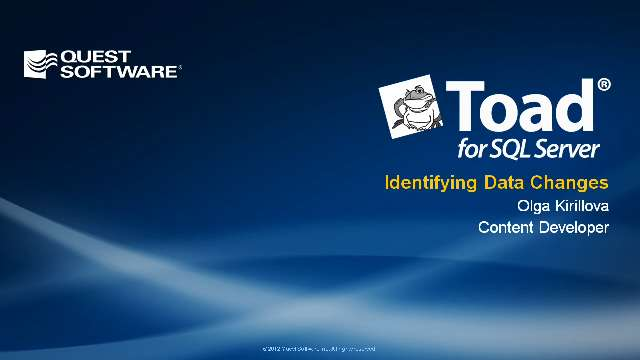 Identifying Data Changes with Toad for SQL Server