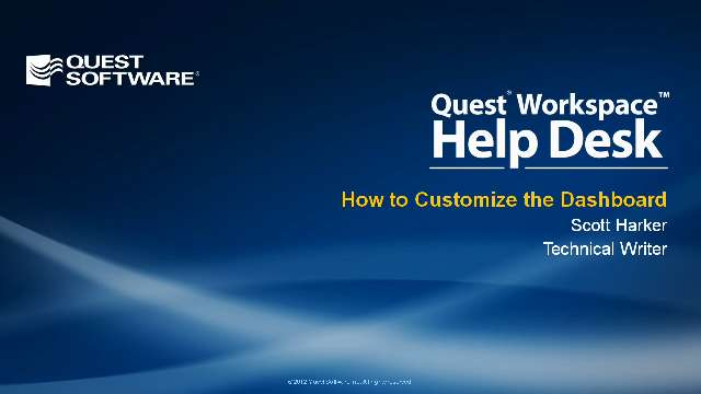How to Customize the Dashboard in Quest Workspace Help Desk