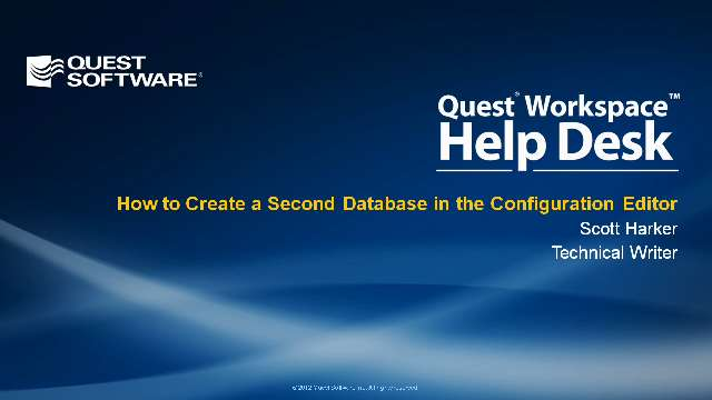 How to Create a Second Database in the Configuration Editor in Quest Workspace Help Desk