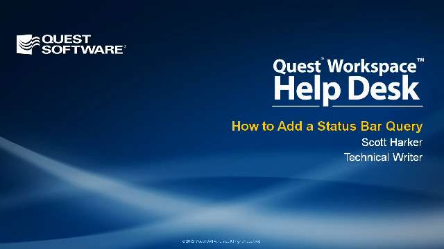 How to Add a Status Bar Query in Quest Workspace Help Desk