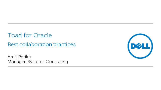 Best Collaboration Practices through Toad for Oracle