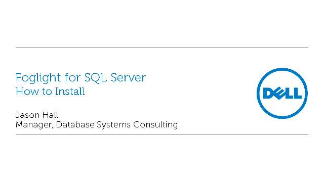How to Install Foglight for SQL Server