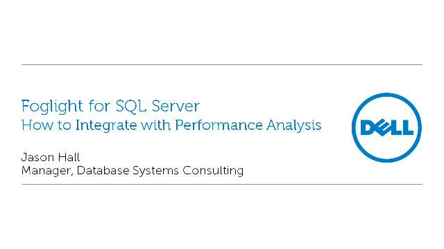 How to Integrate Foglight for SQL Server with Performance Analysis