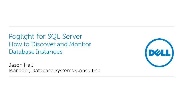 How to Discover and Monitor Database Instances with Foglight for SQL Server