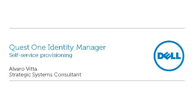 Self-service provisioning with Quest One Identity Manger
