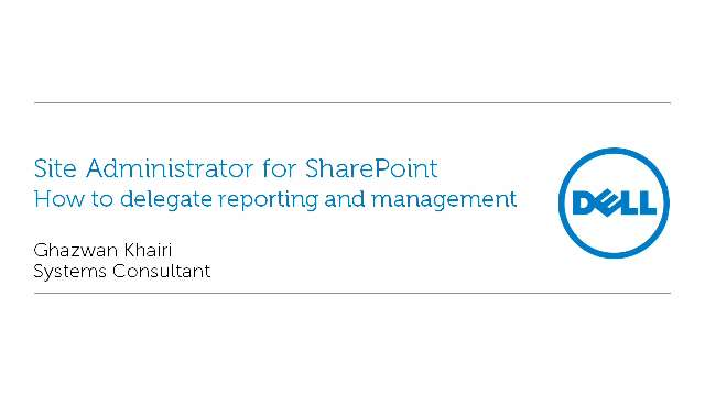 How to delegate reporting and management in Site Administrator for SharePoint