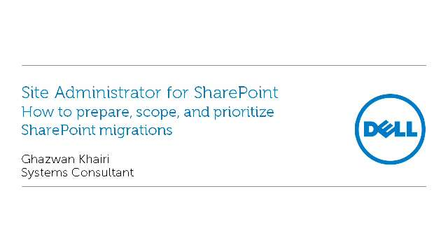 How to prepare, scope, and prioritize SharePoint migrations with Site Administrator for SharePoint