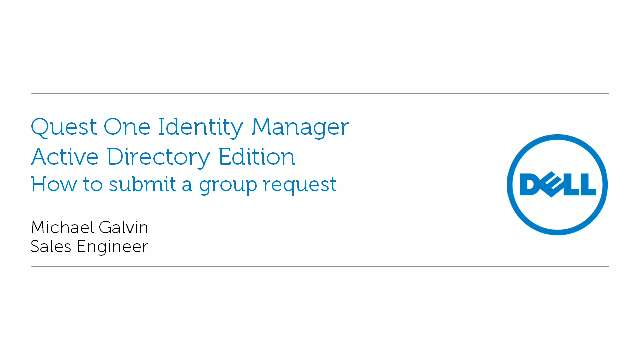 How to submit a group request in Quest One Identity Manager - Active Directory Edition