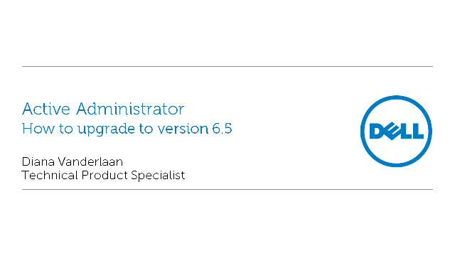 How to upgrade to Active Administrator 6.5