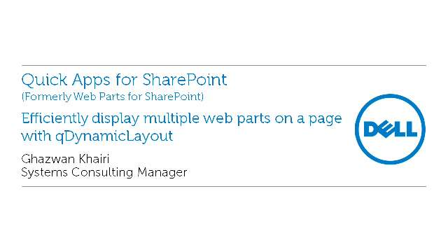 Efficiently display multiple web parts on a page with qDynamicLayout in Quick Apps for SharePoint