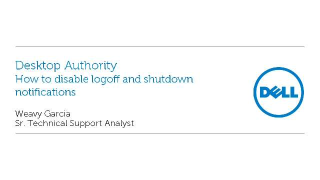 How to disable log off and shutdown notifications in Desktop Authority