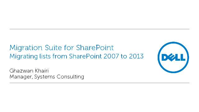 Migrating lists from SharePoint 2007 to 2013 with Migration Suite for SharePoint