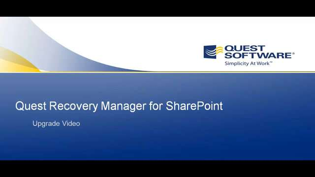 Recovery Manager for SharePoint - Upgrading Recovery Manager