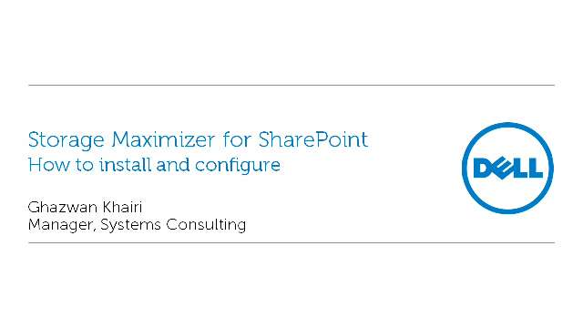 How to install and configure Storage Maximizer for SharePoint
