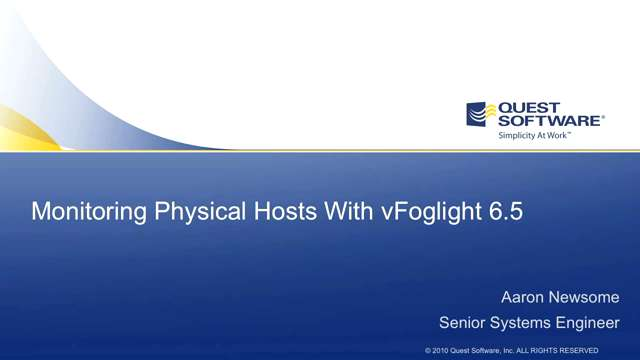 vFoglight - Monitoring Physical Hosts - Part 1 of 2