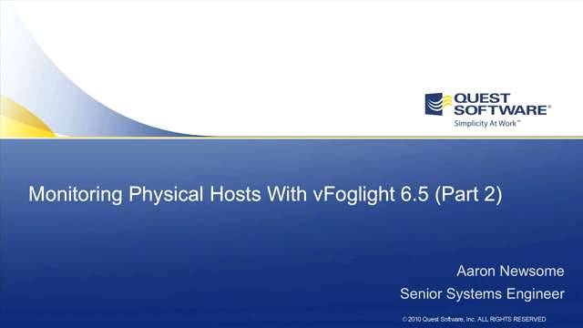 vFoglight - Monitoring Physical Hosts - Part 2 of 2