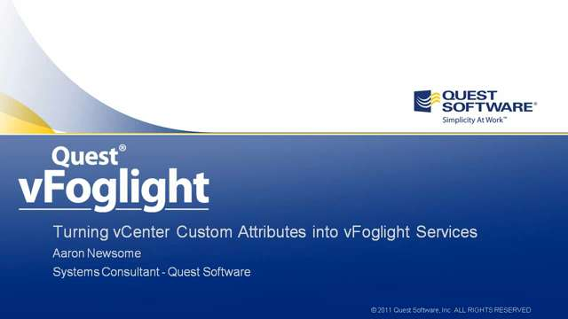 Turning vCenter Custom Attributes into vFoglight Services