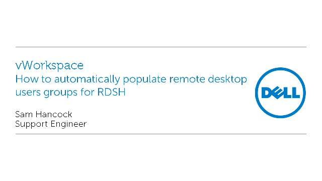 How to automatically populate remote desktop users groups for RDSH with vWorkspace